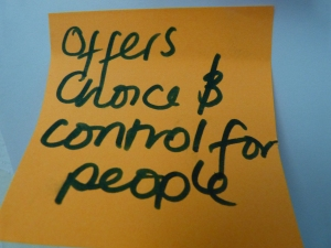 One of the comments from the Choice and Control Workshop
